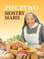 okładka Pieczywo Siostry Marii, Książka | Goretti Maria