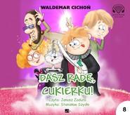 okładka Dasz radę, Cukierku!, Audiobook | Waldemar Cichoń