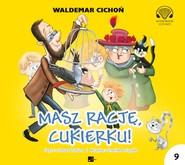 okładka Masz rację, Cukierku!, Audiobook | Waldemar Cichoń