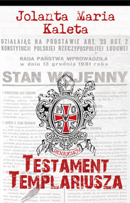 okładka Testament Templariusza, Książka | Jolanta Maria Kaleta