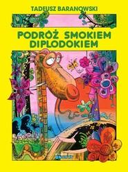 okładka Podróż smokiem Diplodokiem, Książka | Baranowski Tadeusz
