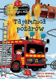okładka Tajemnica pożarów, Książka | Martin Widmark