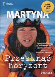 okładka Przesunąć horyzont, Książka | Martyna Wojciechowska