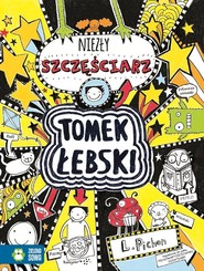 okładka Tomek Łebski Tom 7 Niezły szczęściarz, Książka   Pichon Liz