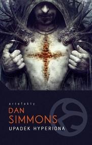 okładka Upadek Hyperiona, Książka | Simmons Dan