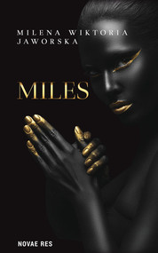 okładka Miles, Książka | Milena Wiktoria Jaworska