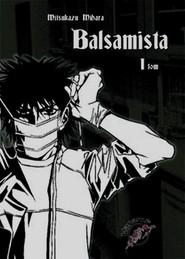 okładka Balsamista Tom 1, Książka   Mihara Mitsukazu