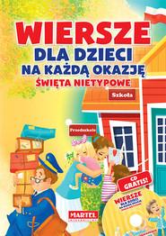 okładka Wiersze dla dzieci na każdą okazję - święta nietypowe + CD, Książka | Agnieszka Nożyńska-Demianiuk, Marta Wysocka-Jóźwiak