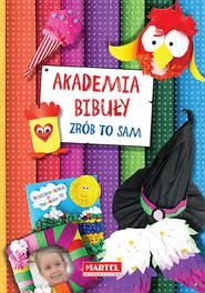 okładka Akademia bibuły Zrób to sam, Książka |