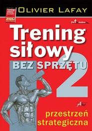 okładka Trening siłowy bez sprzętu Tom 2, Książka | Lafay Olivier