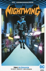 okładka Nightwing Tom 2 Bludhaven, Książka | Tim Seeley, Marcus To, Chris Sotomayor