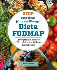 okładka Stop zespołowi jelita drażliwego! Dieta FODMAP, Książka   Tunitsky Mollie