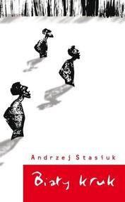 okładka Biały kruk, Książka | Andrzej Stasiuk