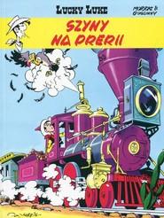 okładka Lucky Luke Tom 9 Szyny na prerii, Książka | René Goscinny