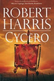 okładka Trylogia rzymska Tom 1 Cycero, Książka | Robert Harris