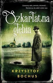 okładka Szkarłatna głębia, Książka | Krzysztof Bochus