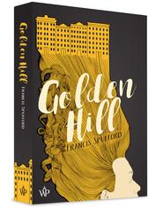 okładka Golden Hill, Książka | Spufford Francis