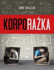 okładka Korporażka, Książka | Dawid Ratajczak