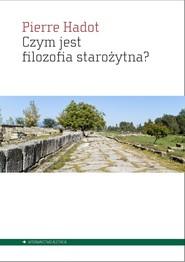 okładka Czym jest filozofia starożytna?, Książka | Hadot Pierre