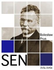 okładka Sen, Ebook | Bolesław Prus