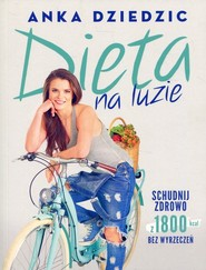 okładka Dieta na luzie, Książka | Dziedzic Anka