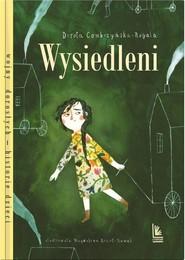 okładka Wysiedleni, Książka | Dorota Combrzyńska-Nogala