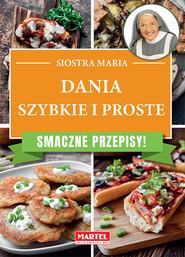 okładka Smaczna kuchnia Szybko i prosto, Książka |