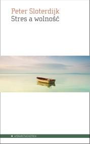 okładka Stres a wolność, Książka   Peter  Sloterdijk