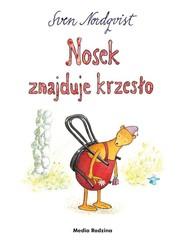 okładka Nosek znajduje krzesło, Książka | Sven Nordqvist