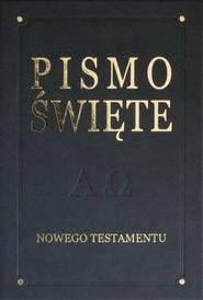 okładka Pismo Święte Nowego Testamentu, Książka   Romaniuk Kazimierz