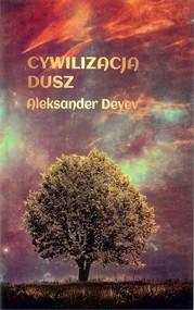 okładka Cywilizacja dusz, Książka | Deyev Aleksander
