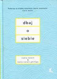 okładka Dbaj o siebie, Książka | Nadia Narain, Phillips Katia Narain
