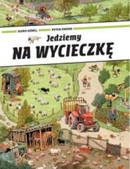okładka Jedziemy na wycieczkę, Książka | Doro Gobel, Peter Knorr
