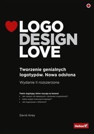 okładka Logo Design Love Tworzenie genialnych logotypów, Książka | David Airey