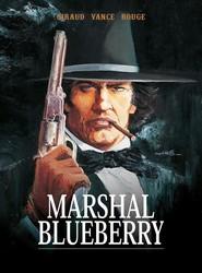okładka Marshal Blueberry, Książka   Jean Girard, Vance William, Michel Rouge