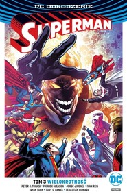 okładka Superman - Wielokrotność Tom 3, Książka | Peter J. Tomasi, Patrick Gleason, Jorge Jimenez, Ivan Reis, Ryan Sook, Tony S. Daniel