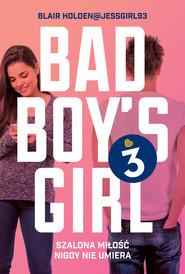 okładka Bad Boys Girl 3, Książka | Blair  Holden