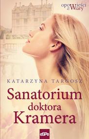 okładka Sanatorium doktora Kremera, Książka   Katarzyna  Targosz