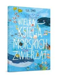 okładka Wielka księga morskich zwierząt, Książka | Zommer Yuval
