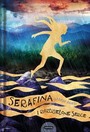 okładka Serafina i rozdzielone serce, Książka | Beatty Robert