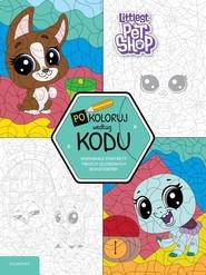 okładka Littlest Pet Shop Pokoloruj według kodu, Książka | Opracowanie zbiorowe