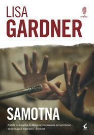 okładka Samotna, Książka | Lisa Gardner