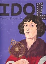 okładka Mikołaj Kopernik seria Idol, Książka | Styszyńska Justyna