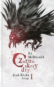 okładka Czarnoskrzydły Znak Kruka Księga 1, Książka | McDonald Ed