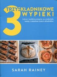 okładka Trzyskładnikowe wypieki, Książka | Rainey Sarah