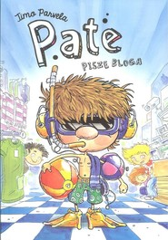 okładka Pate pisze bloga, Książka   Parvela Timo