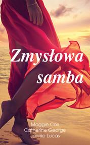 okładka Zmysłowa samba, Książka | Maggie Cox, Catherine George, Jennie Lucas