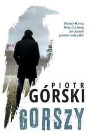 okładka Gorszy, Książka | Piotr Górski