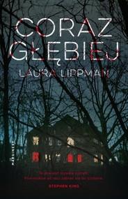okładka Coraz głębiej, Książka   Laura  Lippman