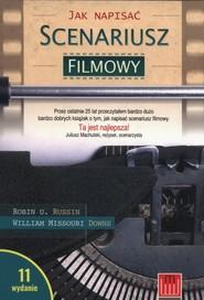 okładka Jak napisać scenariusz filmowy, Książka | Robin U. Russin, William Missouri Downs